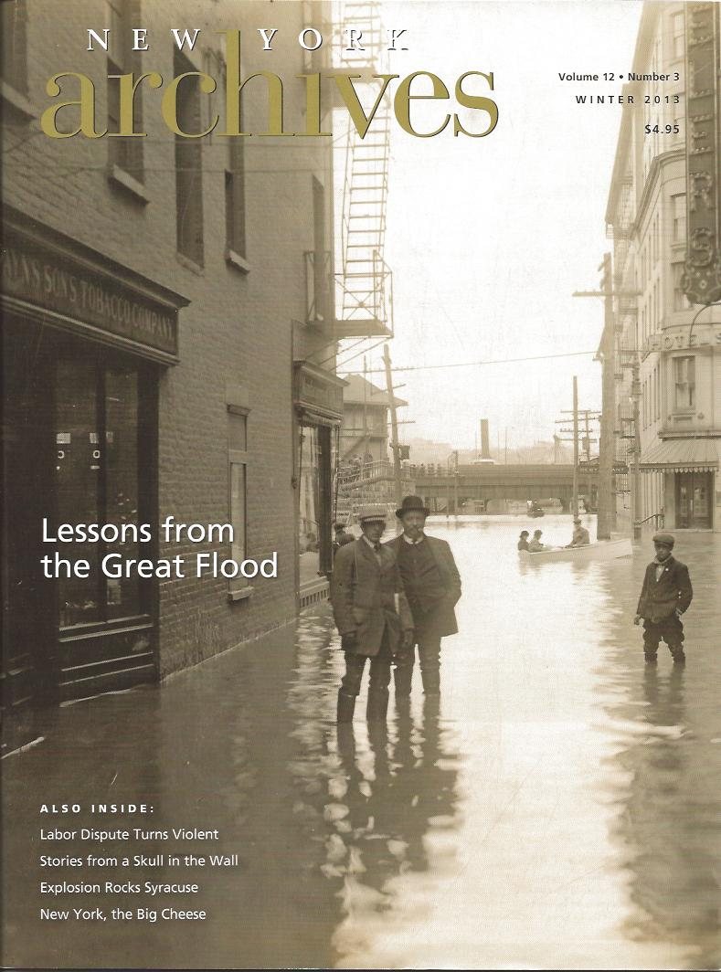This cover feature was based in part on a talk I gave in November 2011 at the Conference on New York State History.