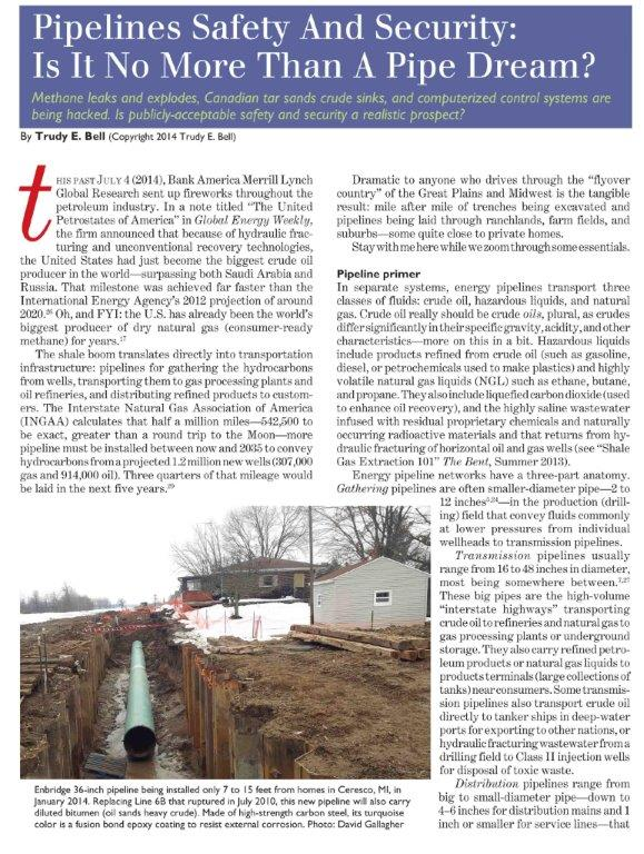 Tar sands crude sinks, methane explodes, SCADA control systems are hacked. Is energy pipelines safety and security a pipe dream? The Bent Winter 2015 8 magazine pages