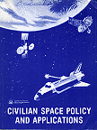 "Office of Technology Assessment, Civilian Space Policy and Applications - wrote section ""Our Dependence on Space"""