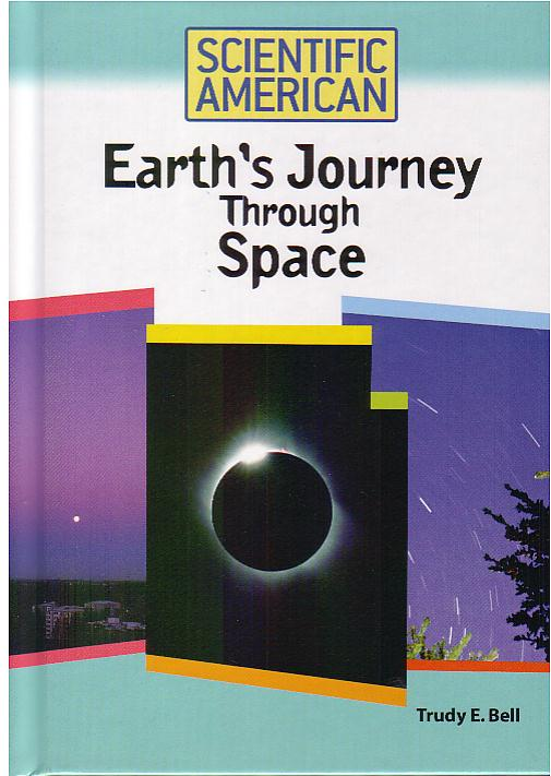 Earths Journey Through Space, Scientific American Chelsea 2007 - focuses on all the dizzying motions of earth, from spinning on its axis and revolving around the sun, to being swept through space around our galaxy and expanding out into the universe