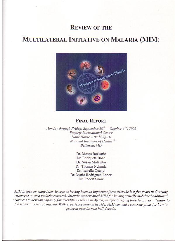 Review of the Multilateral Initiative on Malaria, UNESCO NIH 2002 - wrote executive summary, designed final layout
