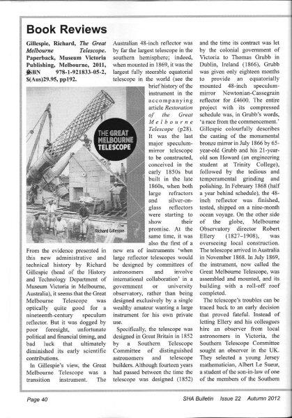 Review of book The Great Melbourne Telescope by Richard Gillespie, in Autumn 2012 issue of Society for the History of Astronomy Bulletin