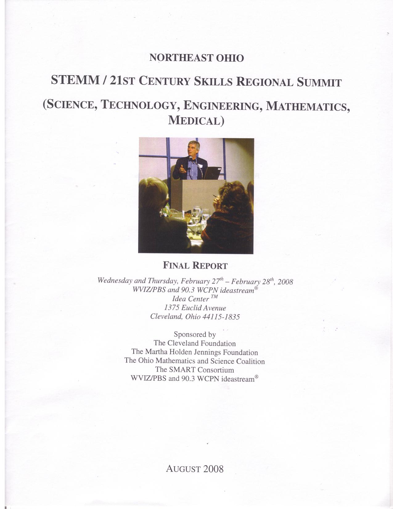 STEMM 2stC Skills Regional Summit, SMART Consortium, Aug 2008 - report of a two-day summit on Ohio K-12 science, math, engineering education