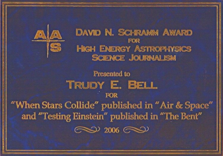 These two articles in Air & Space and The Bent won the 2006 David N. Schramm Award of the American Astronomical Society
