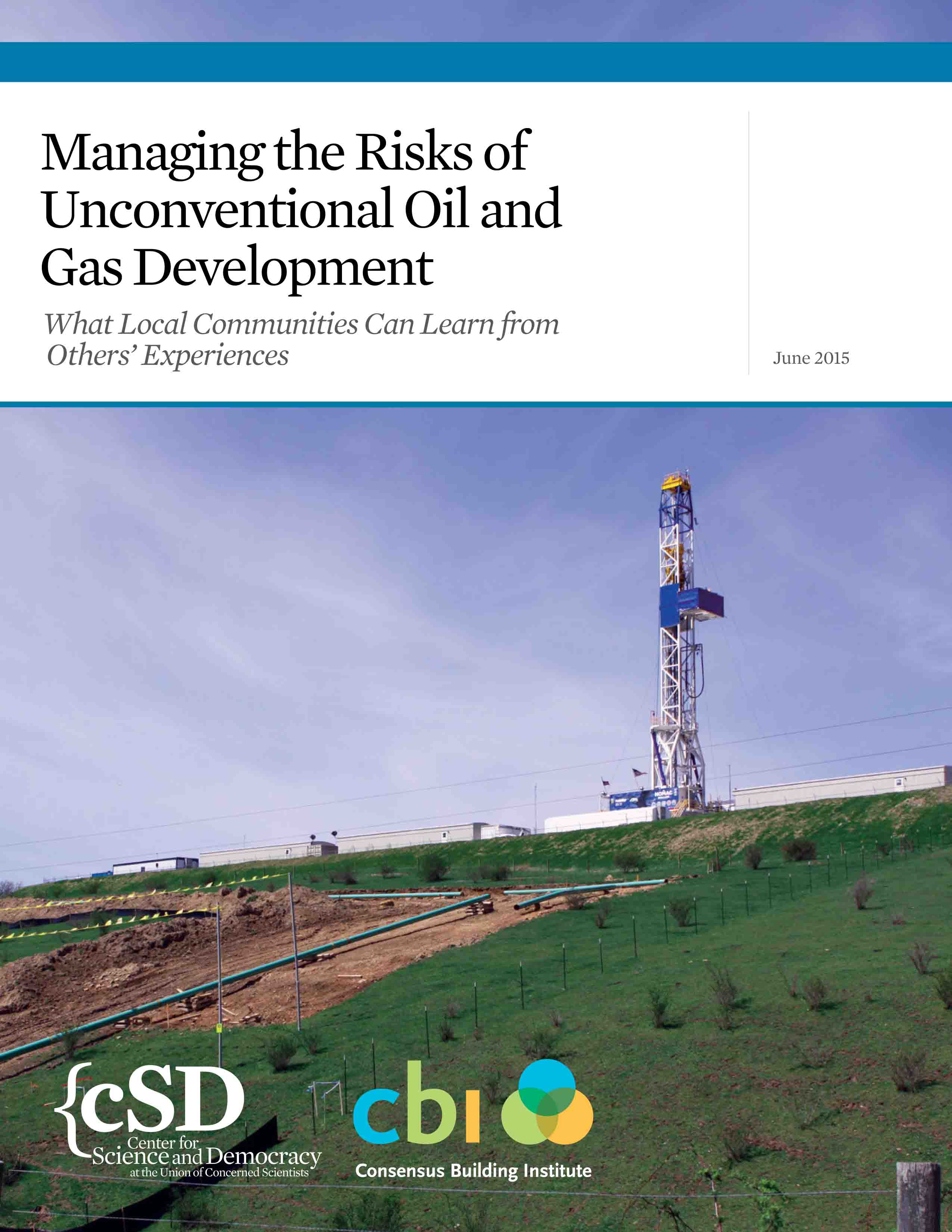 edited report on risks of fracking on communities, June 2015; UCS used my photos for cover and page 8
