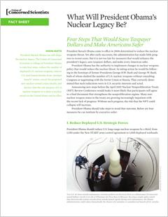 edited UCS fact sheet on President Obama's nuclear legacy